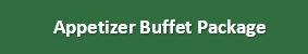 Appetizer Buffet Package