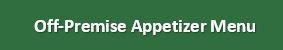 Off-Premise Appetizer Menu